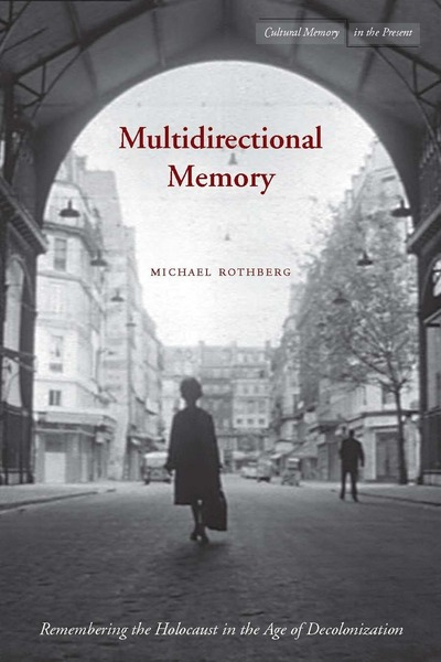 Multidirectional Memory Workshop with Michael Rothberg and Yasemin Yildiz