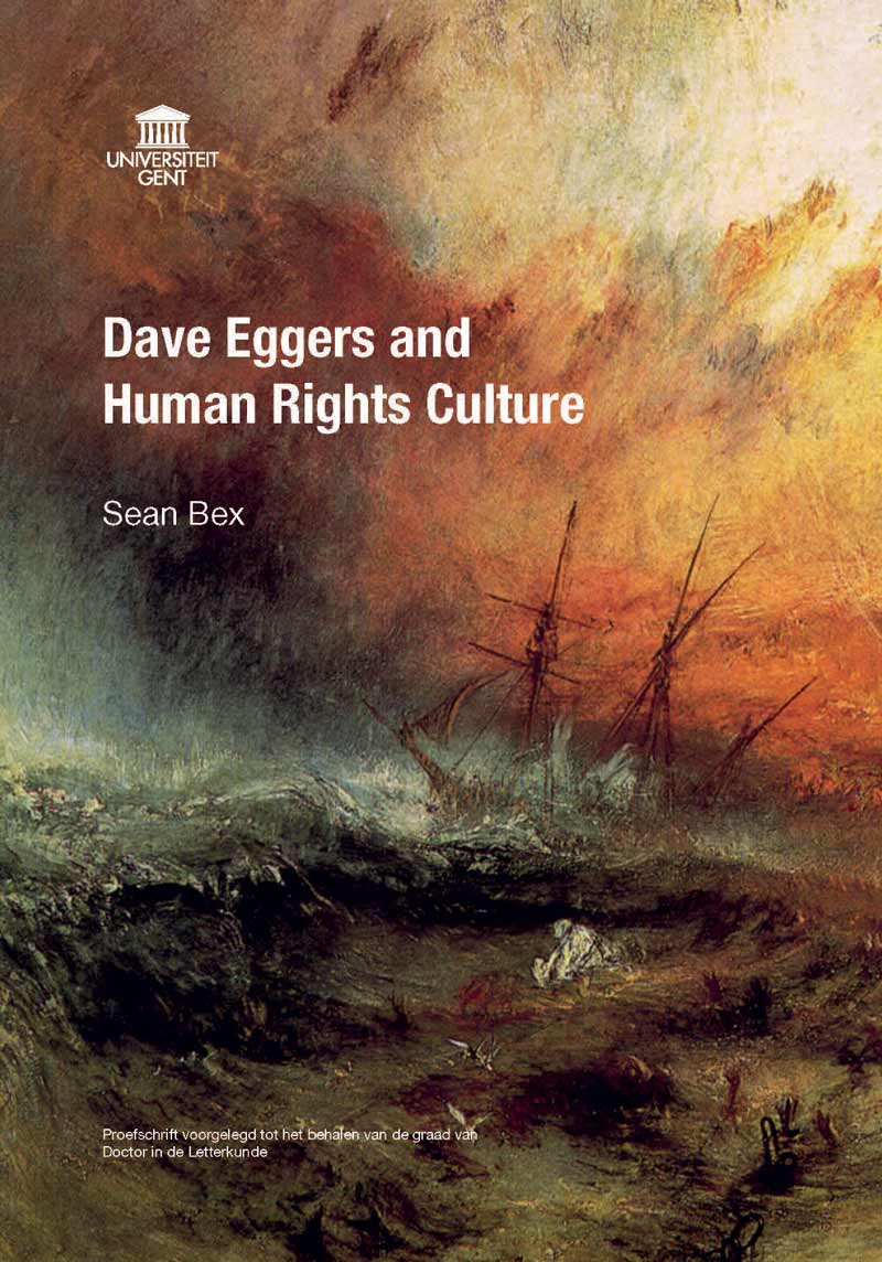 PhD Defence: Sean Bex, Dave Eggers and Human Rights Culture