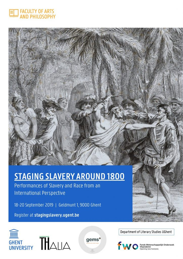Staging Slavery around 1800: Performances of Slavery and Race from an International Perspective